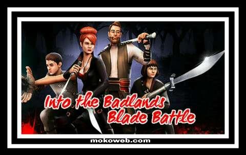 Into the badlands blade battle apk